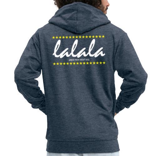 Lalala - Männer Premium Kapuzenjacke