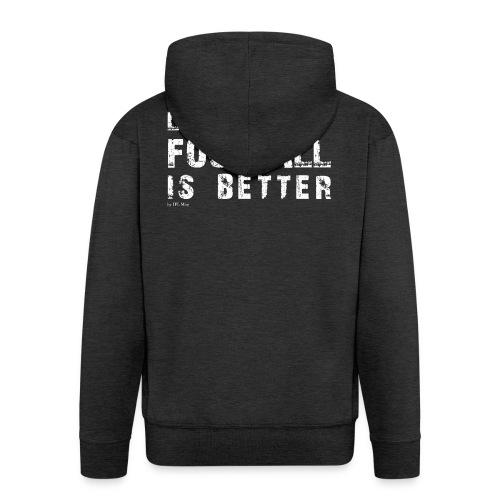 IFLMshirt_Life - Felpa con zip Premium da uomo