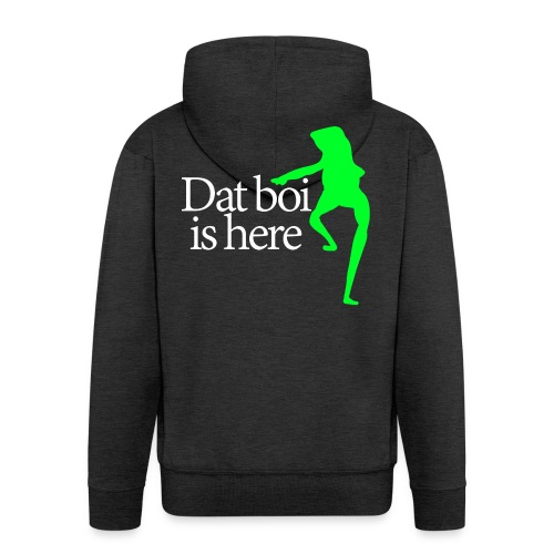 Dat boi shirt white writing - men - Men's Premium Hooded Jacket
