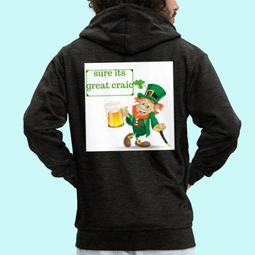 sure its great craic - Men's Premium Hooded Jacket