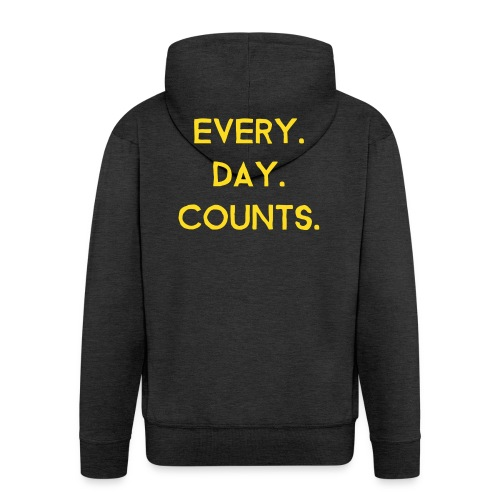Every.Day.Counts. - Männer Premium Kapuzenjacke