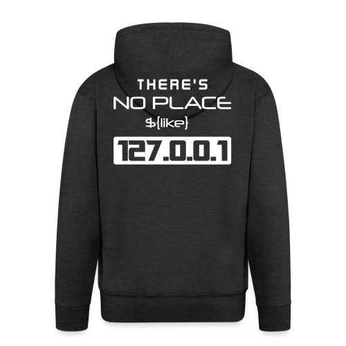 There is no place like 127.0.0.1 - Chaqueta con capucha premium hombre