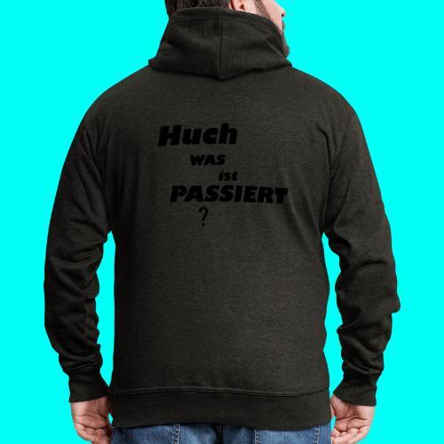 Huch Kollektion - Männer Premium Kapuzenjacke