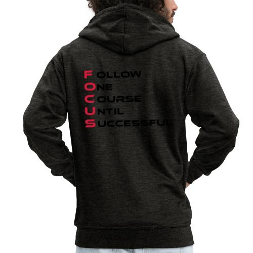Follow one course until Successful - Männer Premium Kapuzenjacke