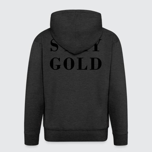 stay gold - Männer Premium Kapuzenjacke