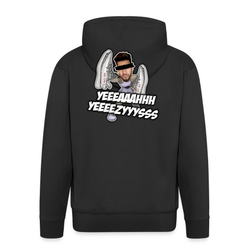 Yeah Yeezys! - Männer Premium Kapuzenjacke