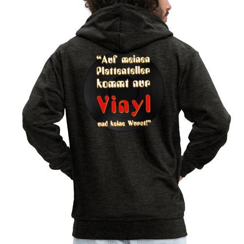 plattenteller mit Vinyl - ohne Wurst - Männer Premium Kapuzenjacke