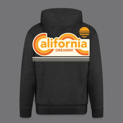 CALIFORNIA DREAMIN Tee Shirts - Men's Premium Hooded Jacket