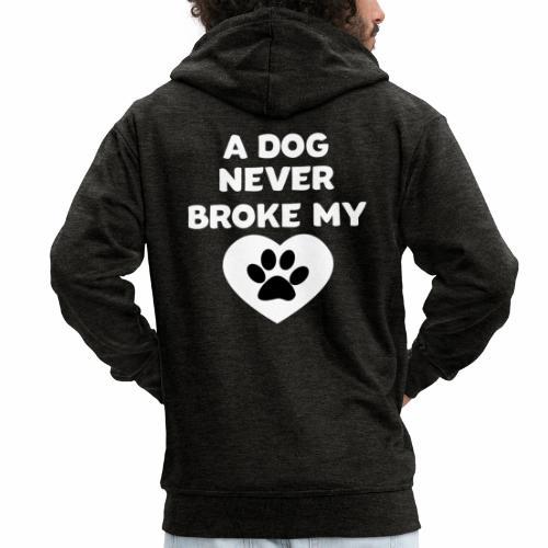 A Dog never broke my heart Hundespruch T-Shirt - Männer Premium Kapuzenjacke