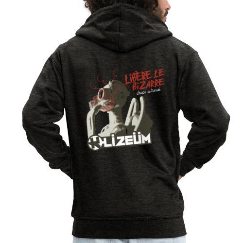 K Lizeüm - Libère le bizarre - Veste à capuche Premium Homme