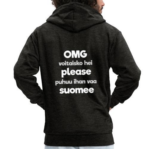 OMG please puhutaa suomee, valkoinen - Miesten premium vetoketjullinen huppari