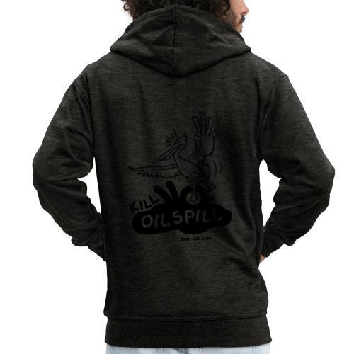 Kill Oil Spill - Men's Premium Hooded Jacket