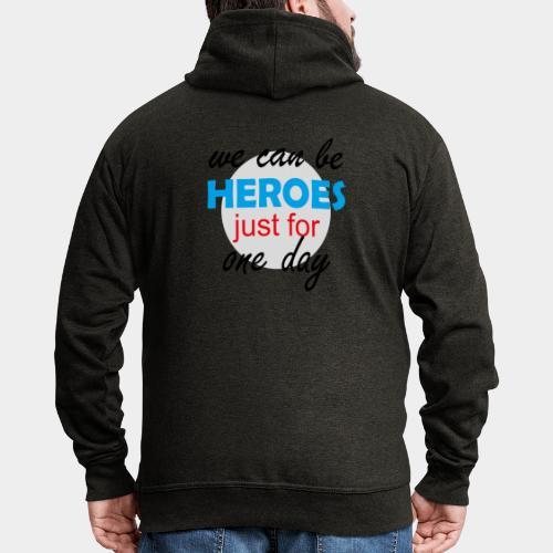 GHB Jeder kann für 1 Tag ein Held sein 190320181 - Männer Premium Kapuzenjacke