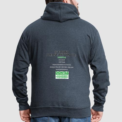 Dignitas - If found please return joke design - Men's Premium Hooded Jacket