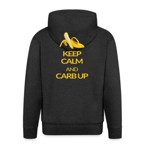 KEEP CALM and CARB UP - Männer Premium Kapuzenjacke