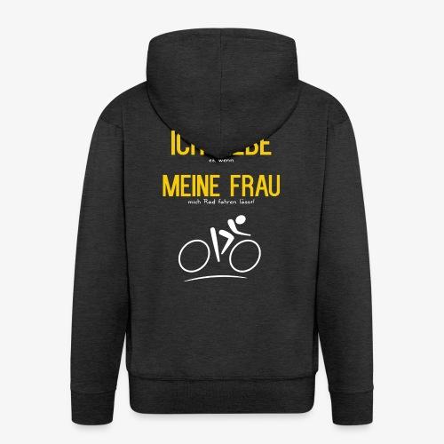 Fahrrad fahren - Ich Liebe meine Frau - Männer Premium Kapuzenjacke