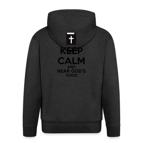 Keep Calm and Hear God Voice Meme - Chaqueta con capucha premium hombre