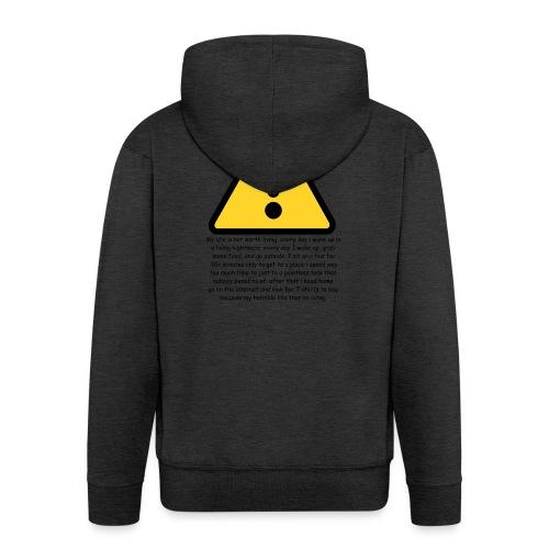Warning my life sucks - Men's Premium Hooded Jacket