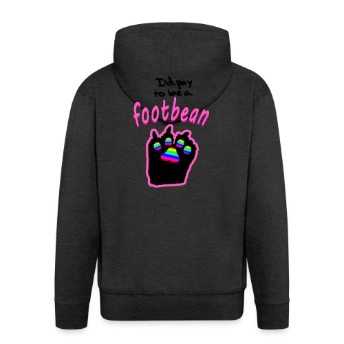 I'd pay to be a footbean - Men's Premium Hooded Jacket