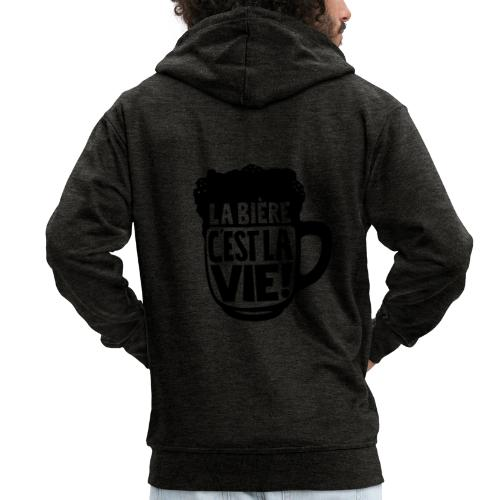 bière, la bière c'est la vie - Veste à capuche Premium Homme