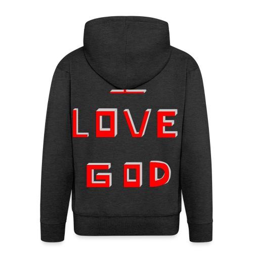 I LOVE GOD - Chaqueta con capucha premium hombre