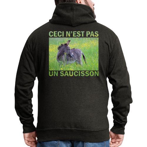 Ceci n'est pas un saucisson - Veste à capuche Premium Homme