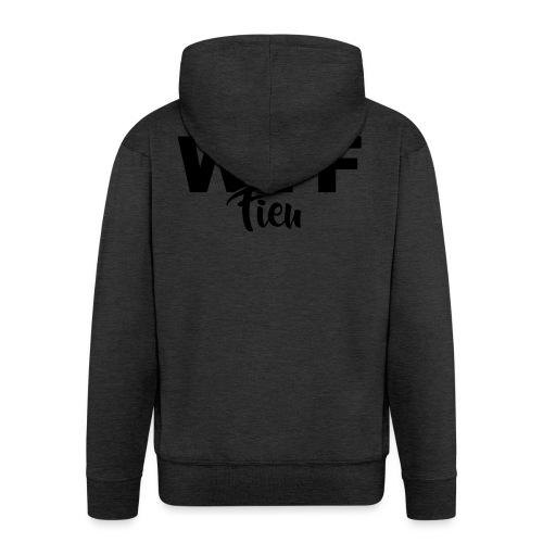 wtf fieu - Veste à capuche Premium Homme