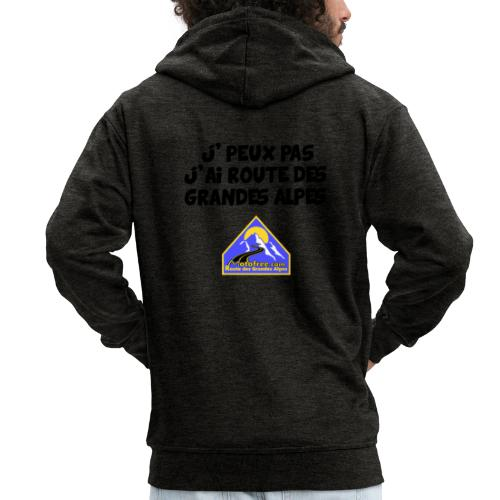 j'peux pas, j'ai route des Grandes Alpes - Veste à capuche Premium Homme