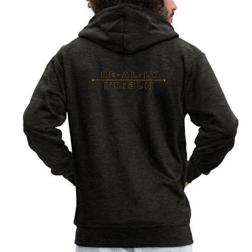 really slogan - Männer Premium Kapuzenjacke
