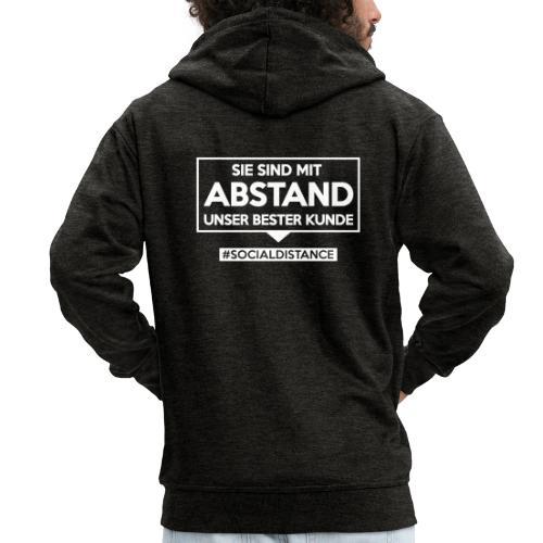 Sie sind mit ABSTAND unser bester Kunde - T Shirts - Männer Premium Kapuzenjacke
