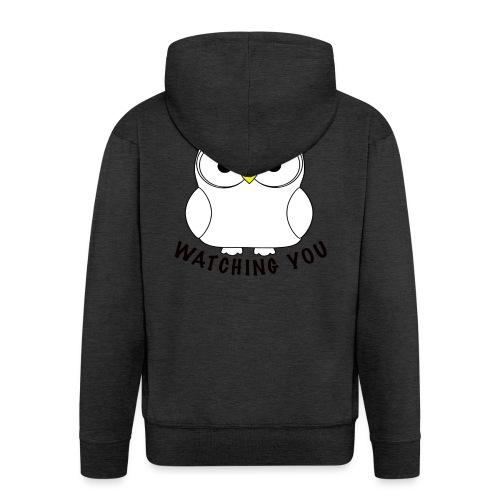 OWL BE WATCHING YOU - Men's Premium Hooded Jacket