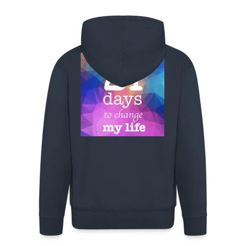 21 days to change my life - Felpa con zip Premium da uomo