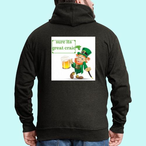 sure its great craic - Men's Premium Hooded Jacket
