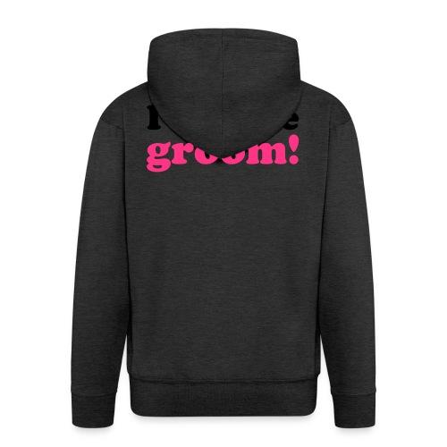 I am the groom! - Männer Premium Kapuzenjacke