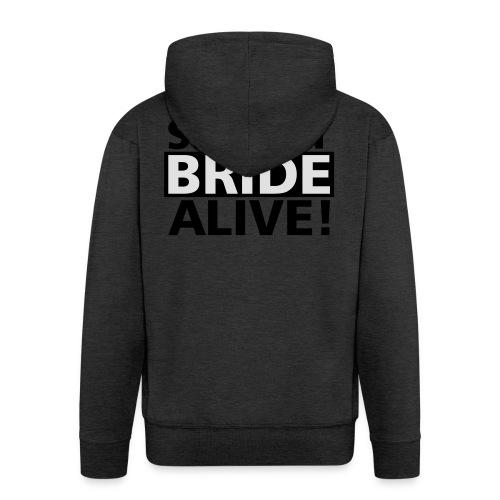 sexiest bride alive - Männer Premium Kapuzenjacke