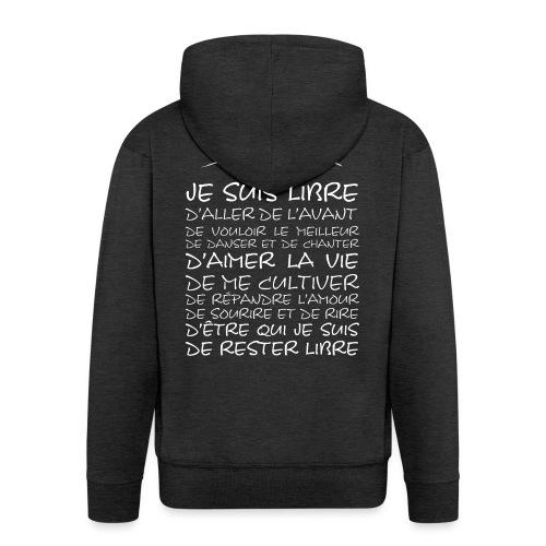 J SUIS LIBRE - Veste à capuche Premium Homme
