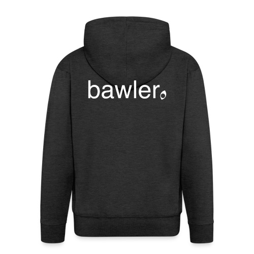 bawler - Männer Premium Kapuzenjacke
