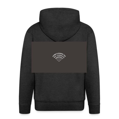 HOME IS WHERE THE WIFI CONNECTS AUTOMATICALLY - Herre premium hættejakke