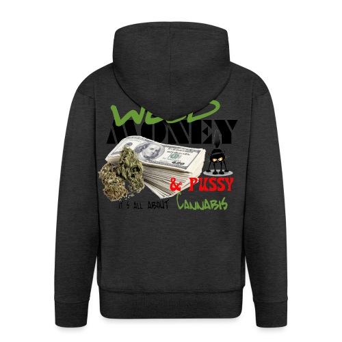Weed Money & Pussy - Mannenjack Premium met capuchon