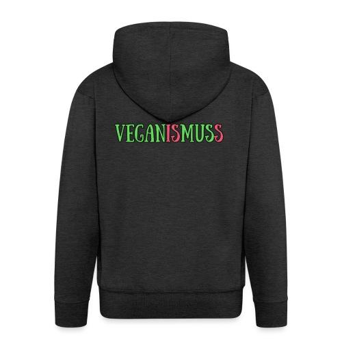 veganismuss - Männer Premium Kapuzenjacke