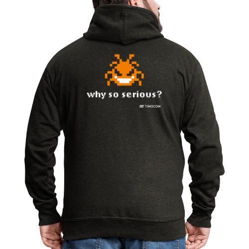Why so serious - Herre premium hættejakke