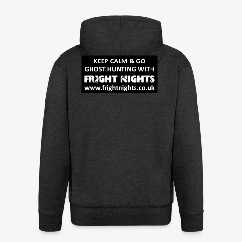 Keep Calm Go Ghost Hunting With Fright Nights - Men's Premium Hooded Jacket