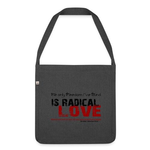 Radikale Liebe black - Schultertasche aus Recycling-Material