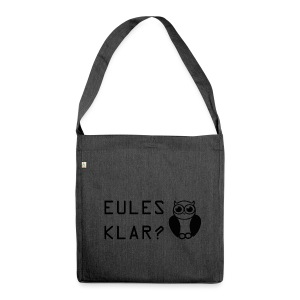 Eules klar? - Schultertasche aus Recycling-Material