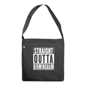 Straight Outta Birmingham - Shoulder Bag made from recycled material