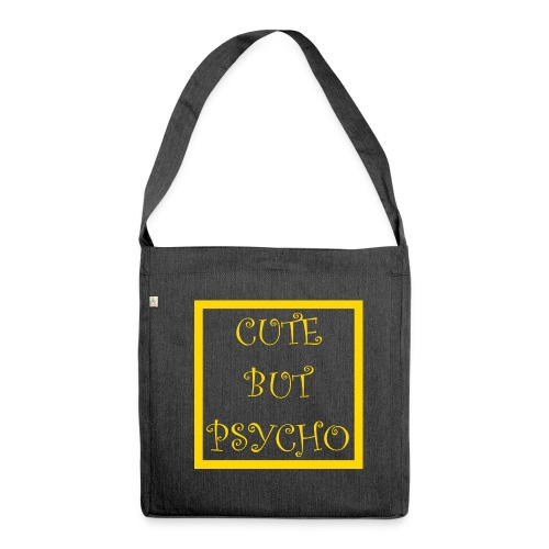 CUTE BUT PSYCHO - Schultertasche aus Recycling-Material