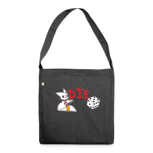 DIE - Shoulder Bag made from recycled material