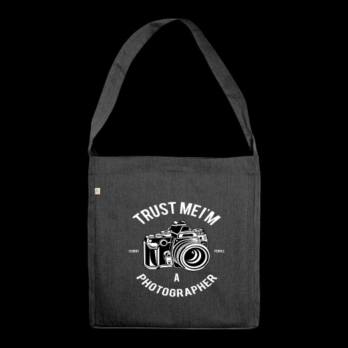 Trust me - I'm a Photographer - Schultertasche aus Recycling-Material