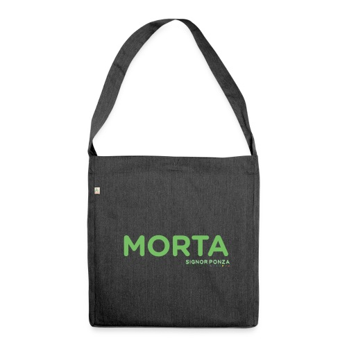 MORTA - Borsa in materiale riciclato