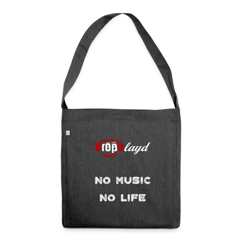 dropblayd Merch - No Music No Life - Schultertasche aus Recycling-Material